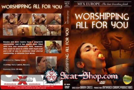 Mary, Ravana - Worshipping - All For You 1 [MFX-Video / 699 MB] DVDRip (Lezdom Scat, Brazil)