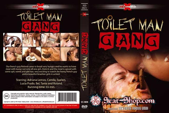 Adriana, Camila, Suelen, Lucia, Bel, Tania and Roland - [SD-2021] - Toilet Man Gang [MFX Media / 578 MB] DVDRip (Domination, Femdom)
