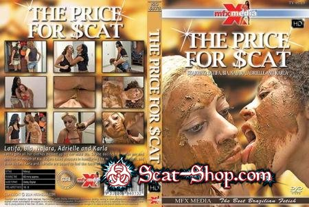 Latifa, Bia, Najara, Adrielle, Karla - SD-6073 The Price for Scat [MFX Media / 1.30 GB] HDRip (Vomit, Domination)